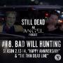 Artwork for Still Dead #18. Bad Will Hunting (S2. 13-14)