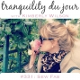 Artwork for Tranquility du Jour #331: Sew Fab