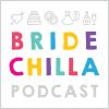 Bridechilla