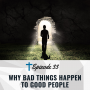 Artwork for 33. Why Bad Things Happen to Good People