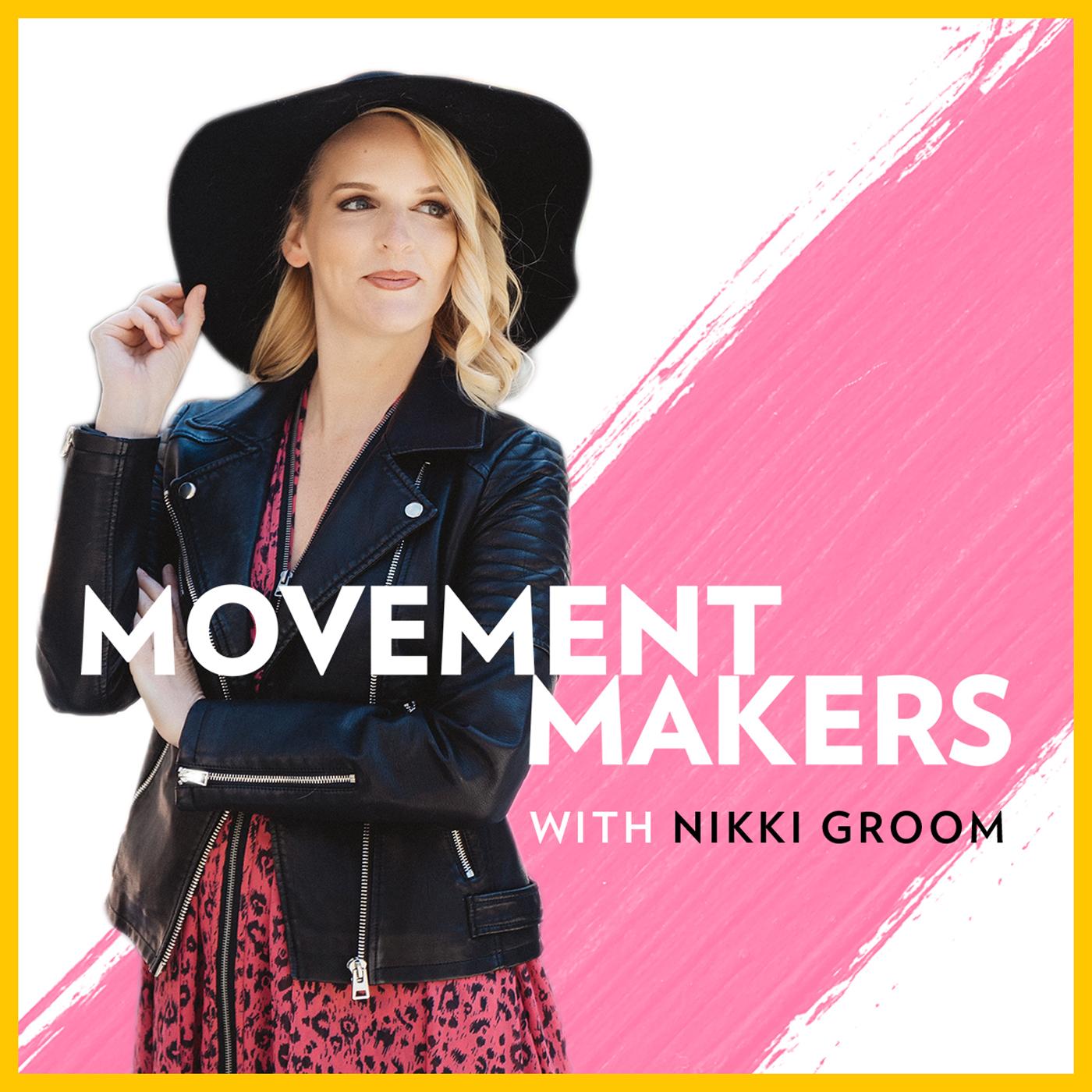 Movement Makers With Nikki Groom show art