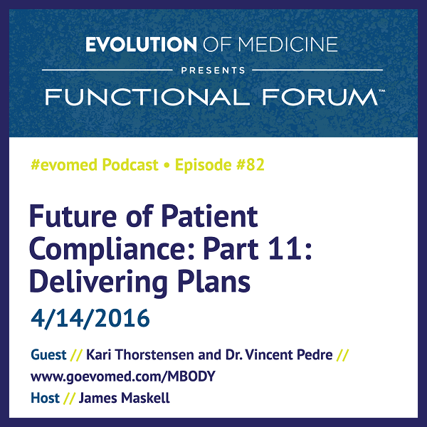 Future of Patient Compliance: Part 11: Delivering Plans
