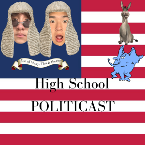 High School Politicast