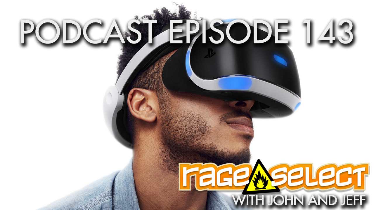 Rage Select Podcast Episode 143 - John and Jeff Answer Your Questions!