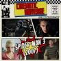 Artwork for Episode 80: Spider-Man 3 (2007)