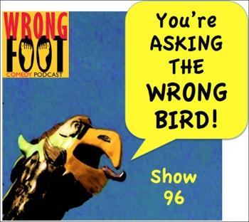 EP096--Asking the Wrong Bird
