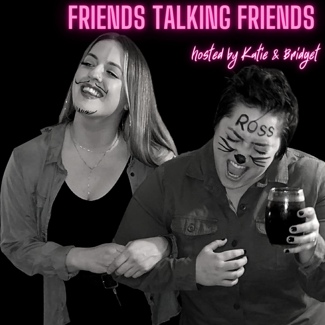 Friends Talking Friends #26 - The Friends Pilot: Part 2