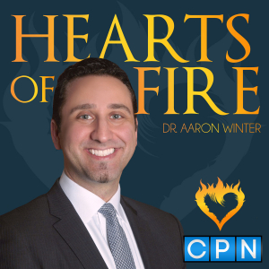 Hearts of Fire with Dr. Aaron Winter