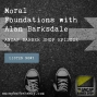 Artwork for Moral Foundations with Alan Barksdale