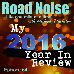 My 2016 Year In Review - RN 064