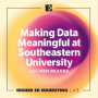 Artwork for Making Data Meaningful at Southeastern University