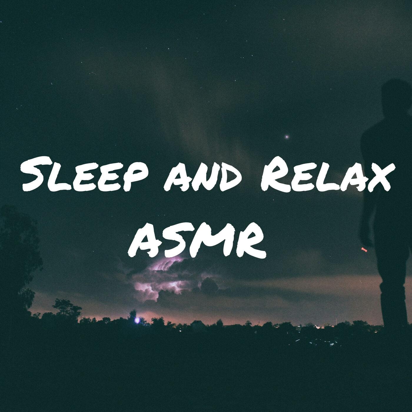 Sleep and Relax ASMR show art