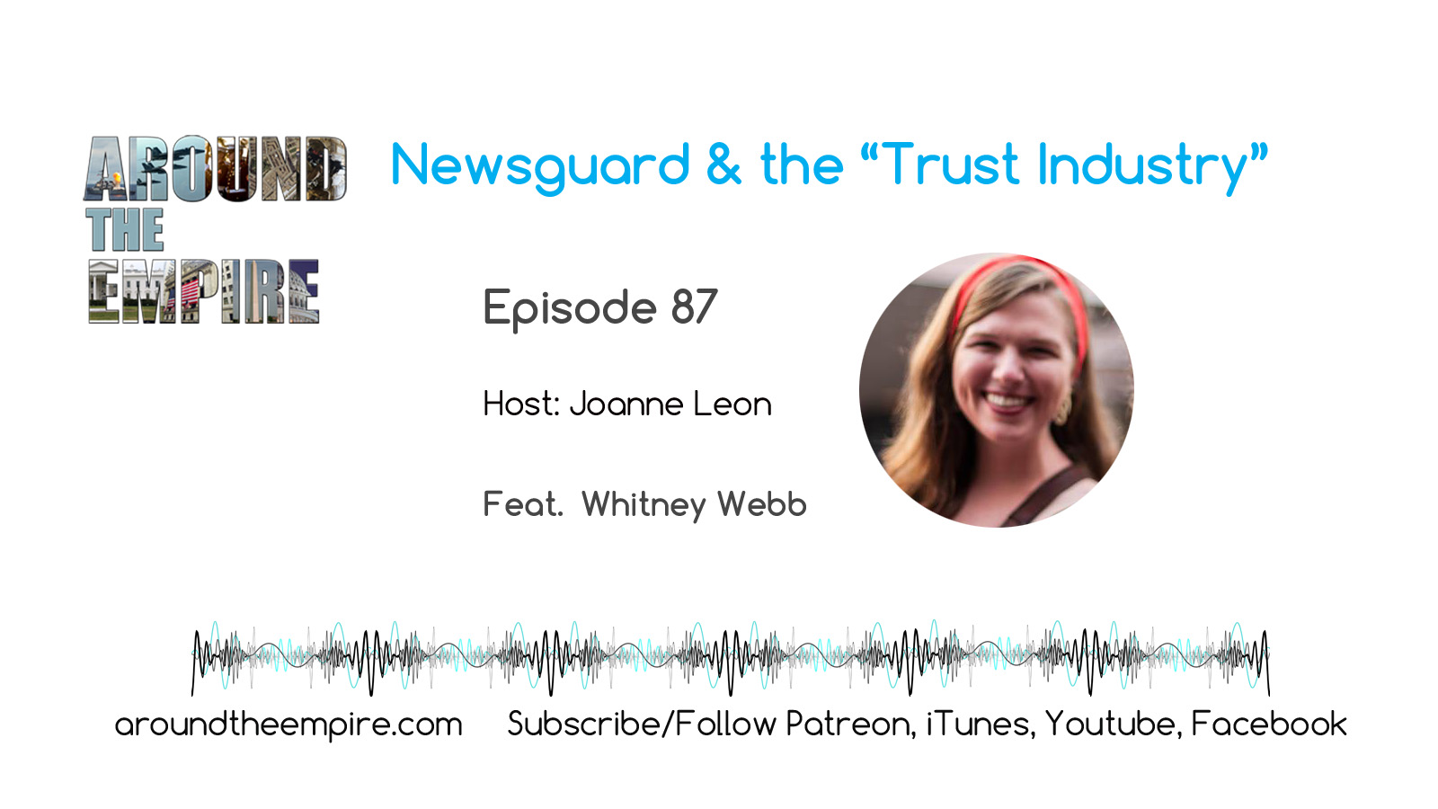 "Ep87 Newsguard & ""Trust Industry"" feat Whitney Webb"