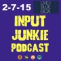Artwork for Input Junkie 2-7-15 - Live at the Blue Box