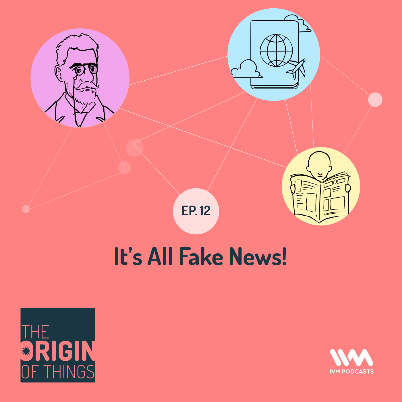 Ep. 12: It's All Fake News!