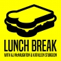 Artwork for Lunch Break - Episode 20: Lincoln loves gingerbread men – and other presidential diets