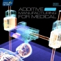 Artwork for The Growing Use of Additive Manufacturing in Medical