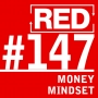 Artwork for RED 147: Money Mindset (The Woo-Woo Episode)