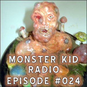 Monster Kid Radio #024 - Tom Biegler ate the mushrooms of Matango, Part Two
