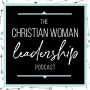 Artwork for 60: Glass Ceilings, Sticky Floors, and How to Be Effective as Women in Leadership with Kadi Cole [Faith Series]
