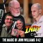 Artwork for IndyCast Special: The Magic of John Williams #42