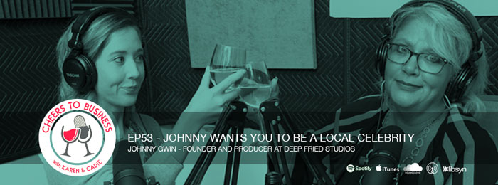 Cheers To Business - content marketing with Johnny Gwin