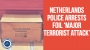 Artwork for Netherlands Police Arrests Foil 'Major Terrorist Attack'