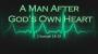 Artwork for A Man After God's Own Heart (Pastor Bobby Lewis Jr.)