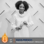 Artwork for Maya French: How to Boot Strap and Grow a Successful Business | 169