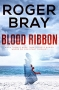Artwork for Roger Bray: Blood Ribbon