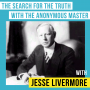 Artwork for Jesse Livermore – The Search for the Truth with the Anonymous Master - [Invest Like the Best, EP.136]