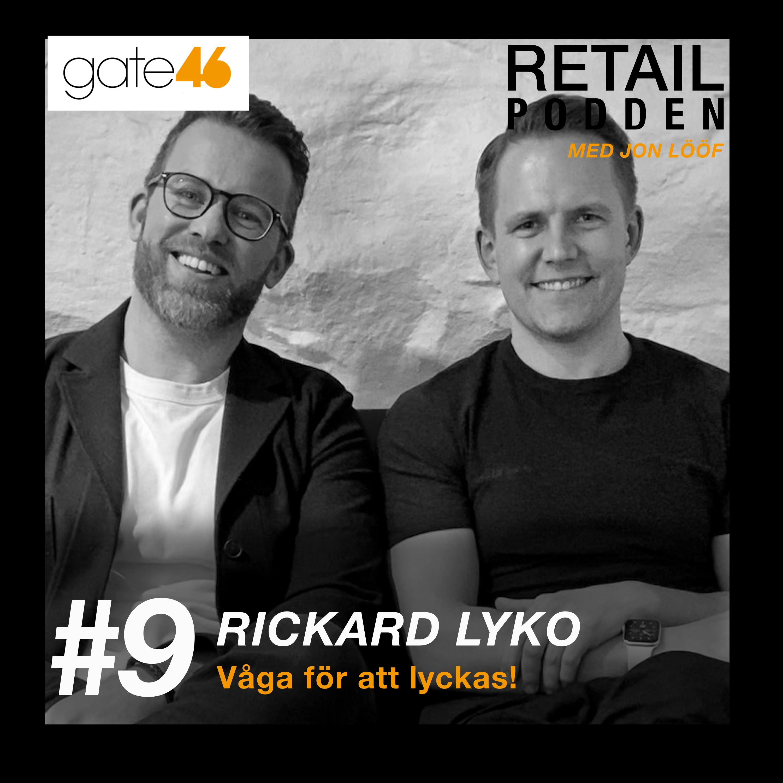 9. Rickard Lyko - Våga för att lyckas!