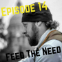 Artwork for 14-Feed The Need