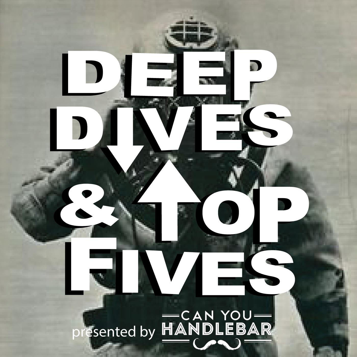 Deep Dives and Top Fives show art
