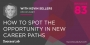 Artwork for How To Spot The Opportunity In New Career Paths