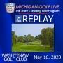 Artwork for MGL Radio May 16 - Washtenaw Golf Club