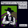 Artwork for Social Impacts of Regenerative Agriculture with Gabe Brown
