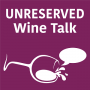 Artwork for Introducing the Unreserved Wine Talk Podcast: Unfiltered Wine Conversations and Confessions