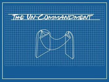 Building Code For Life: The Un-Commandment