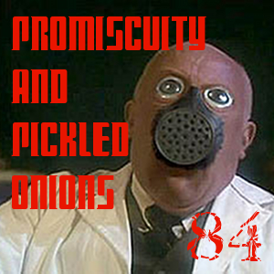 Pharos Project 84: Promiscuity and Pickled Onions