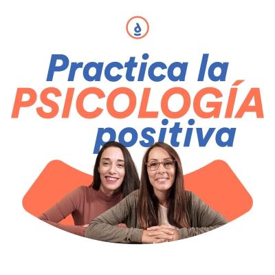 Practica La Psicología Positiva show image
