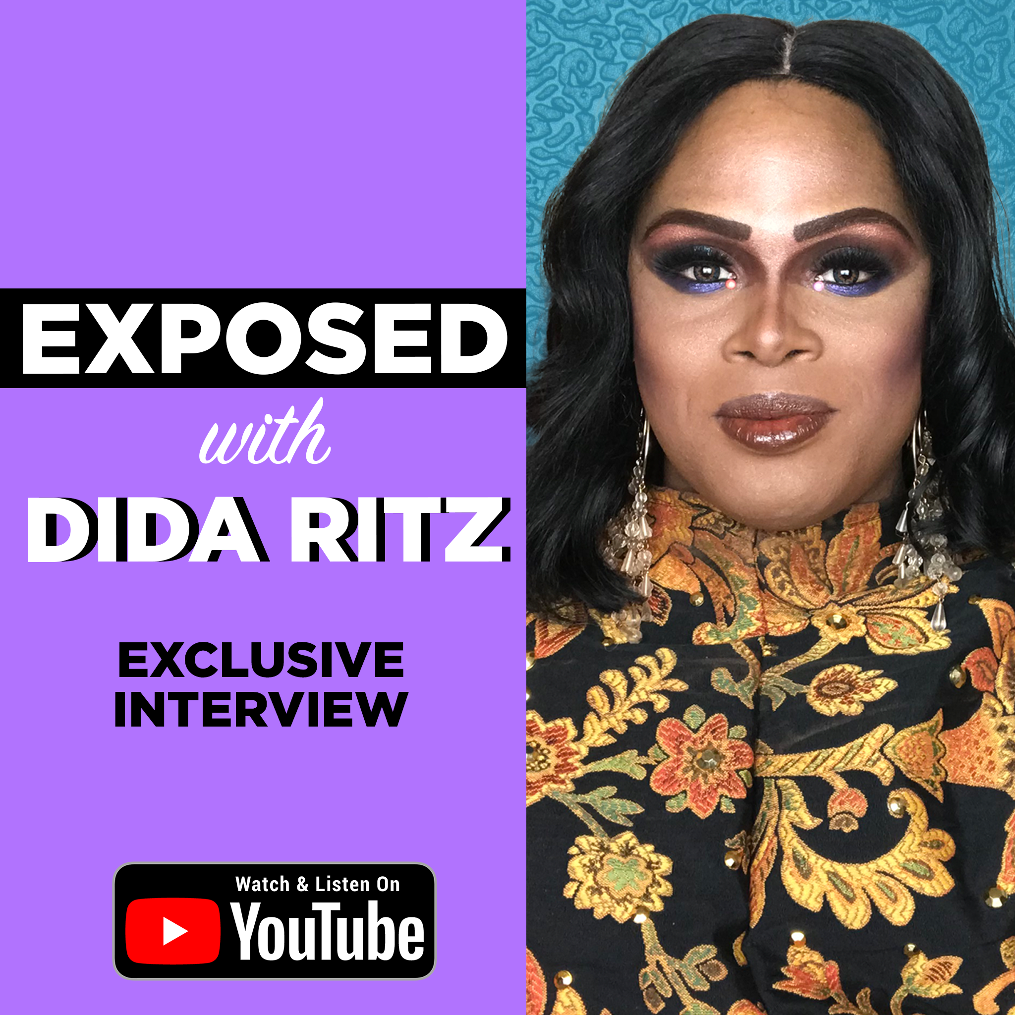 S3E1 - DiDa Ritz: Exposed (The Full Interview)