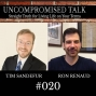 Artwork for Uncompromised Talk with Tim Sandefur and Ron Renaud