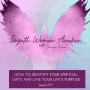 Artwork for EP 009: How To Identify Your Spiritual Gifts and Live Your Life's Purpose