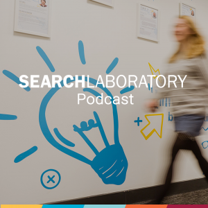 Search Laboratory Podcast