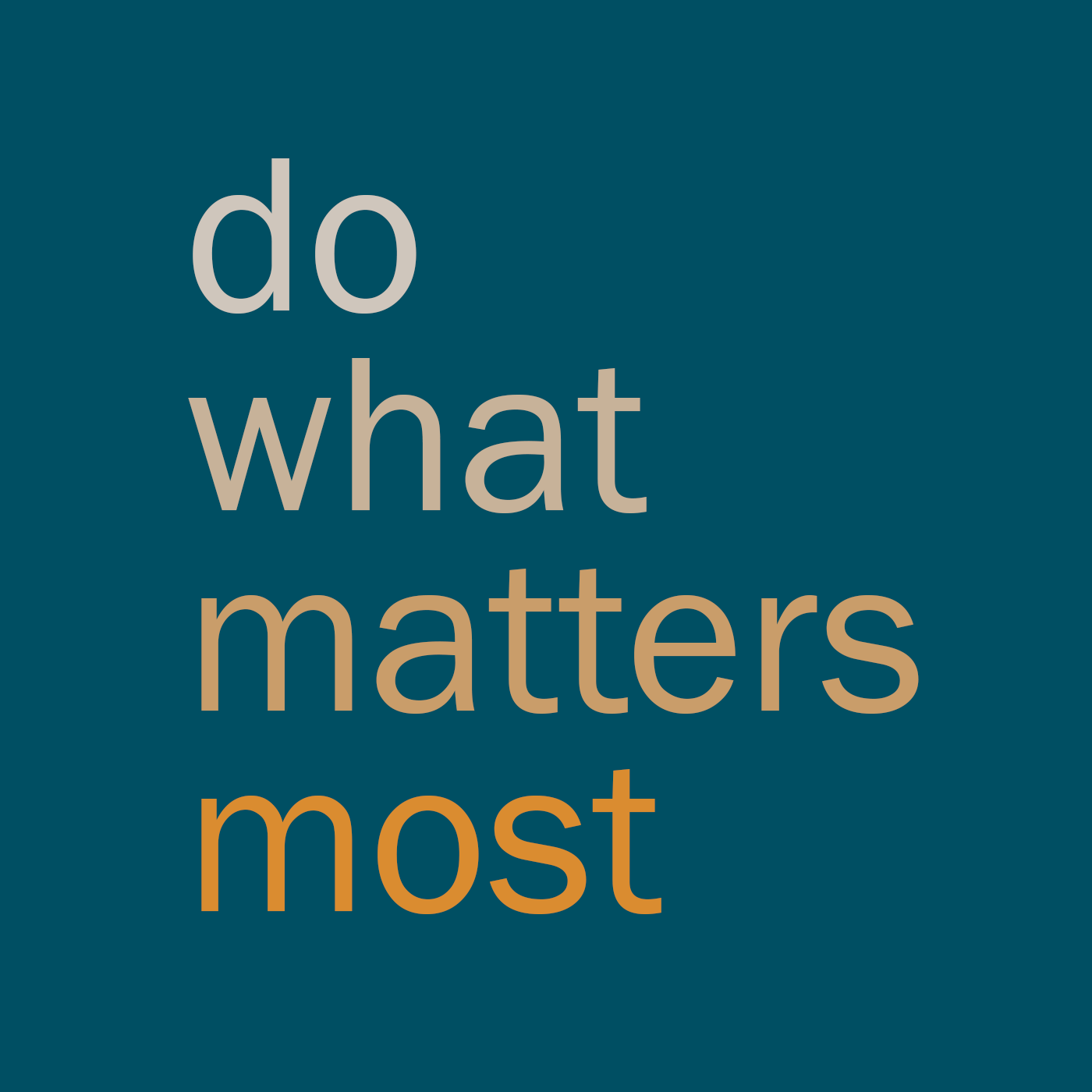 Do What Matters Most show art