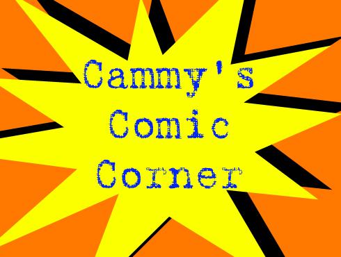 Cammy's Comic Corner - Episode 20 (3/14/08)