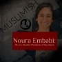 Artwork for EP31: Noura Embabi - The Ex-Muslim President of Muslimish