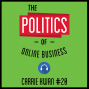 Artwork for 20: The Politics of Online Business – Carrie Kwan