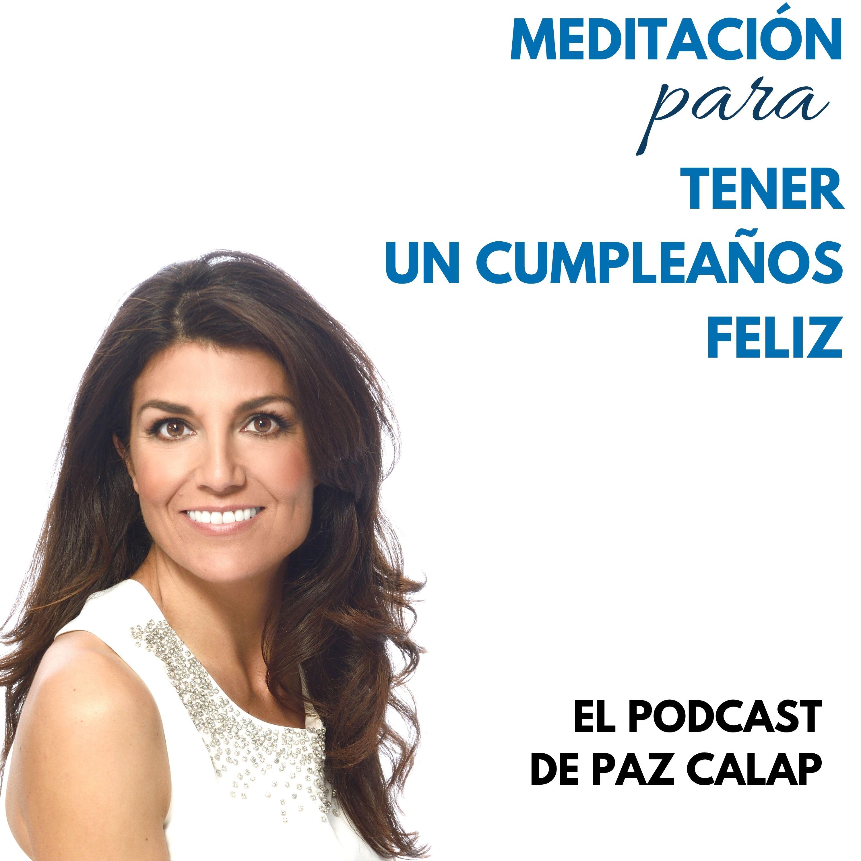 Meditación para Tener un Cumpleaños Feliz - Medita con Paz